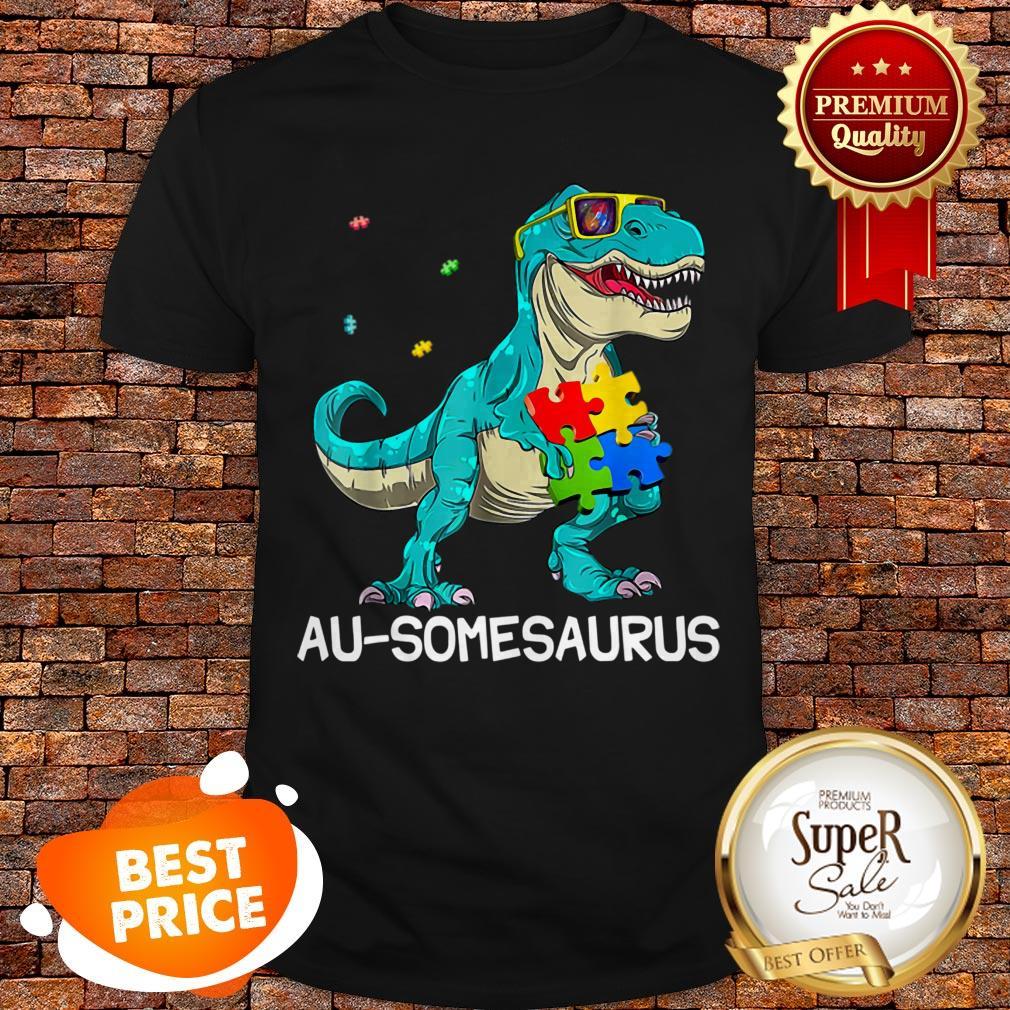 Nice Autism Awareness T-rex Dinosaur Au-Somesaurus Gift For Kids Shirt