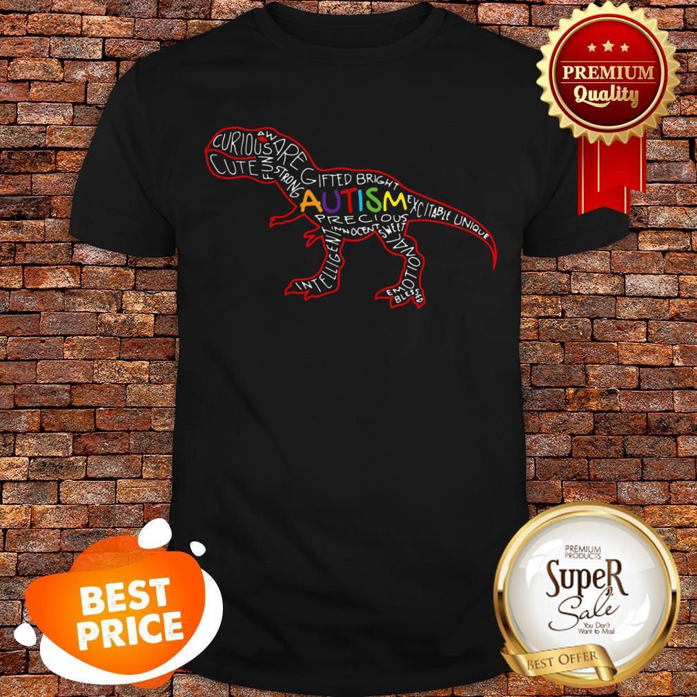 Nice Autism Awareness T-Rex Dinosaur Word Cloud Shirt