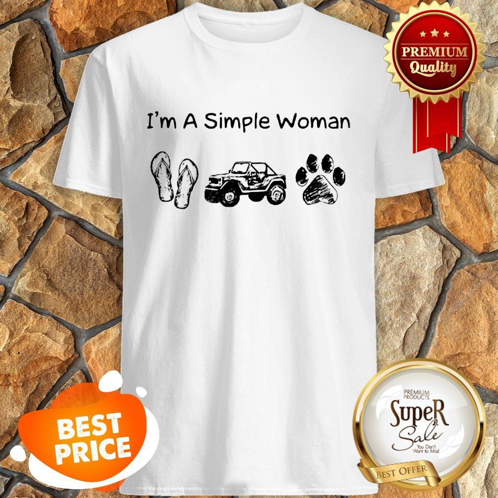 Nice I'm A Simple Woman I Like Flip Flop Jeep And Dog Paw Shirt
