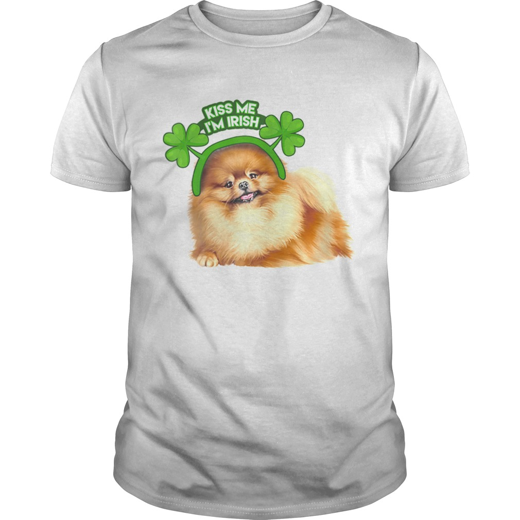 Pomeranian Lucky Shamrock Kiss Me Im Irish St Patricks Day  Unisex