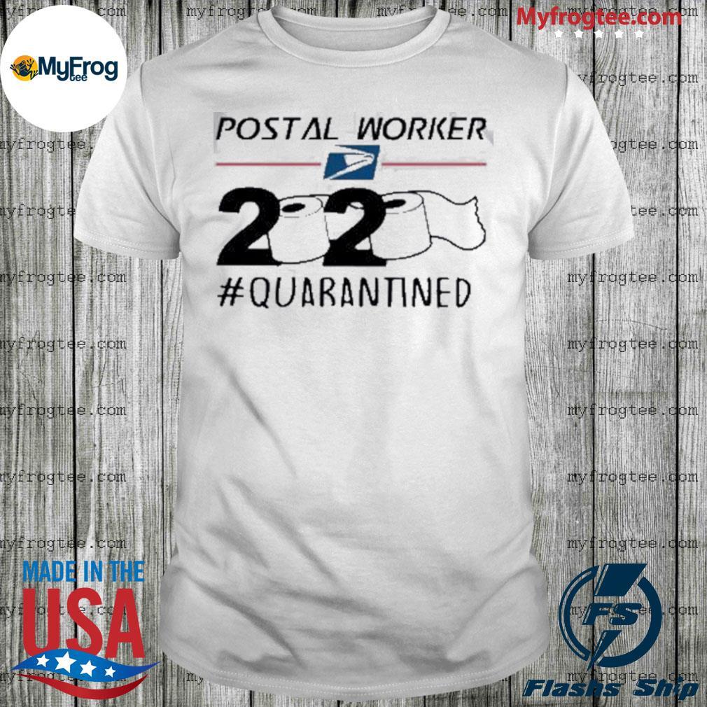 Postal Worker 2020 quarantined shirt