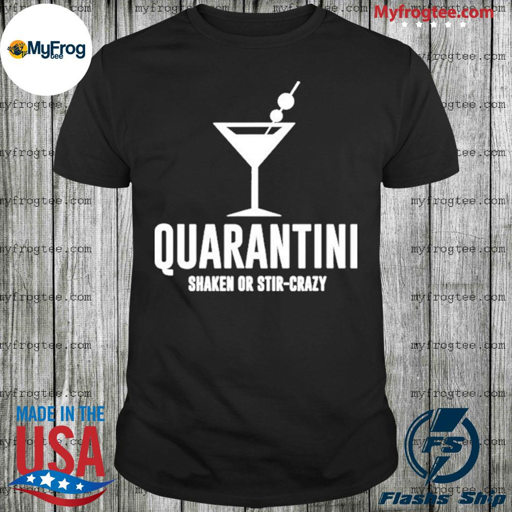 Quarantine Funny Drinking Quarantined Virus Shirt