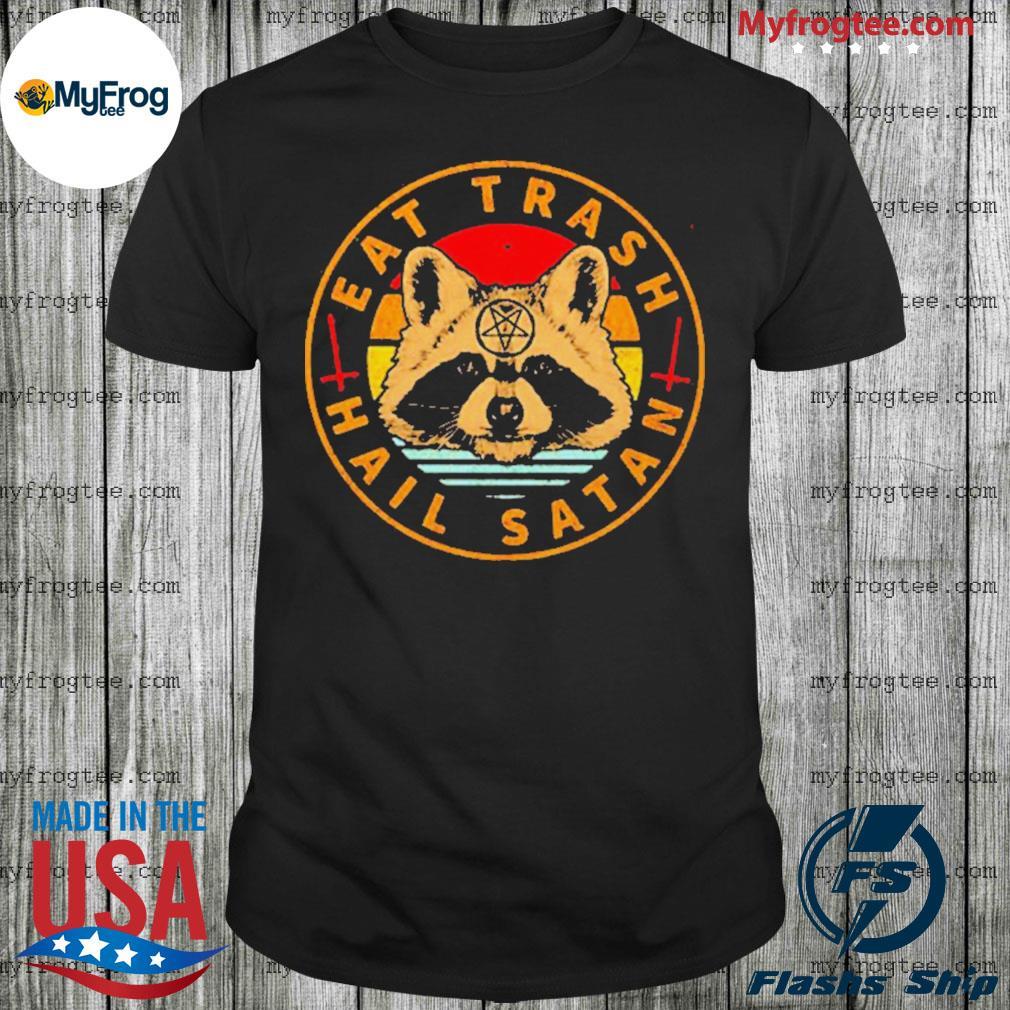Raccoon Eat Trash Hail Satan Vintage 2020 shirt
