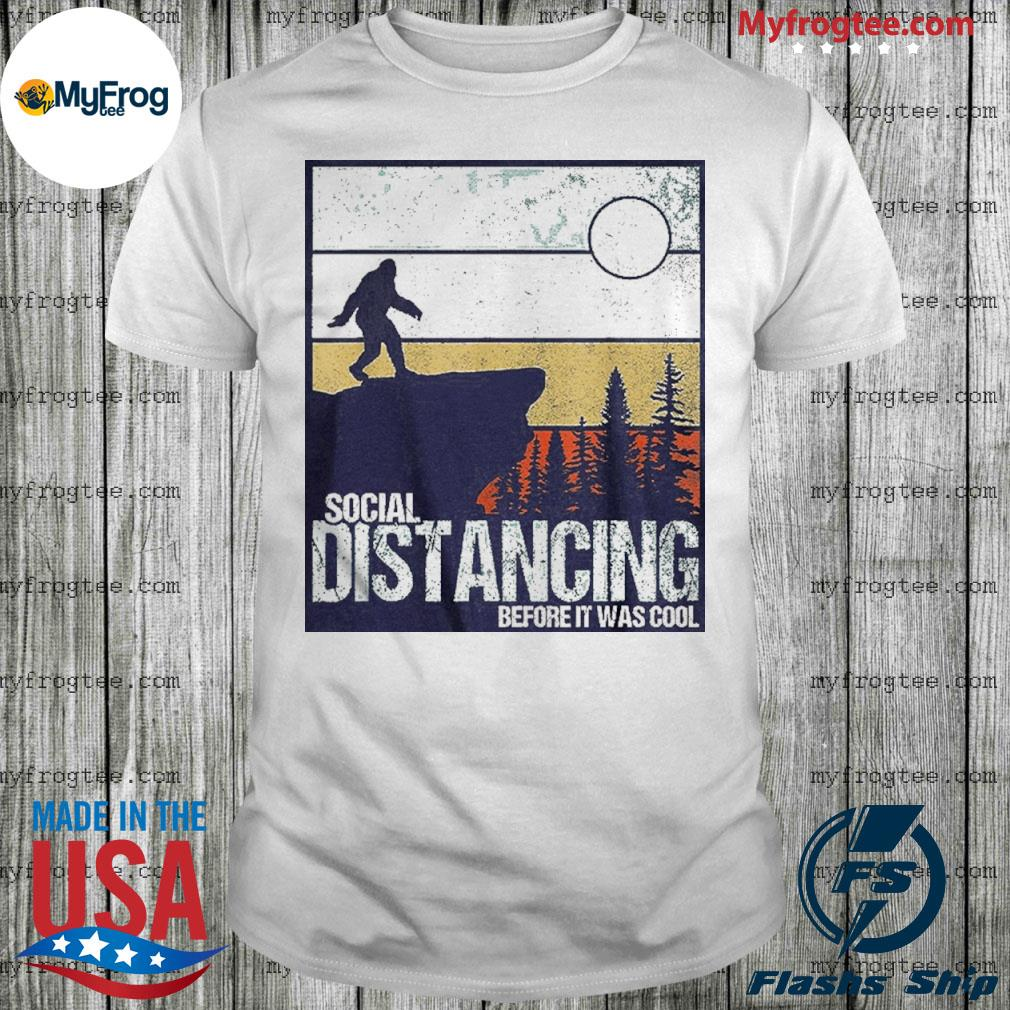 Social Distancing Before It Was Cool Vintage Shirt
