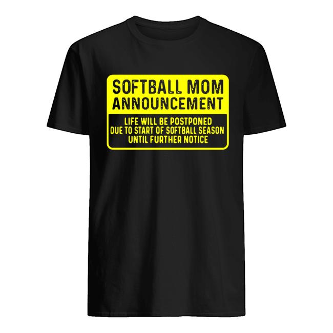 Softball Mom Announcement  Classic Men's T-shirt