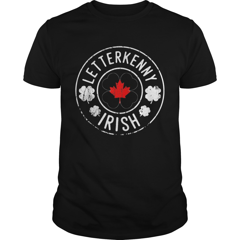 St Patricks Day Irish Letterkennyirish Shamrocks  Unisex