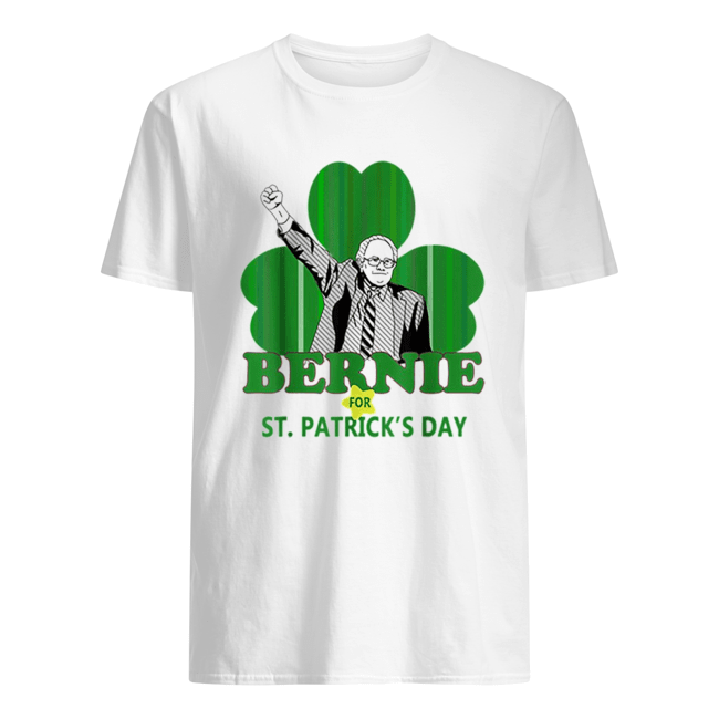 Top Bernie Sanders For St. Patricks Day 2020 President Shamrock  Classic Men's T-shirt