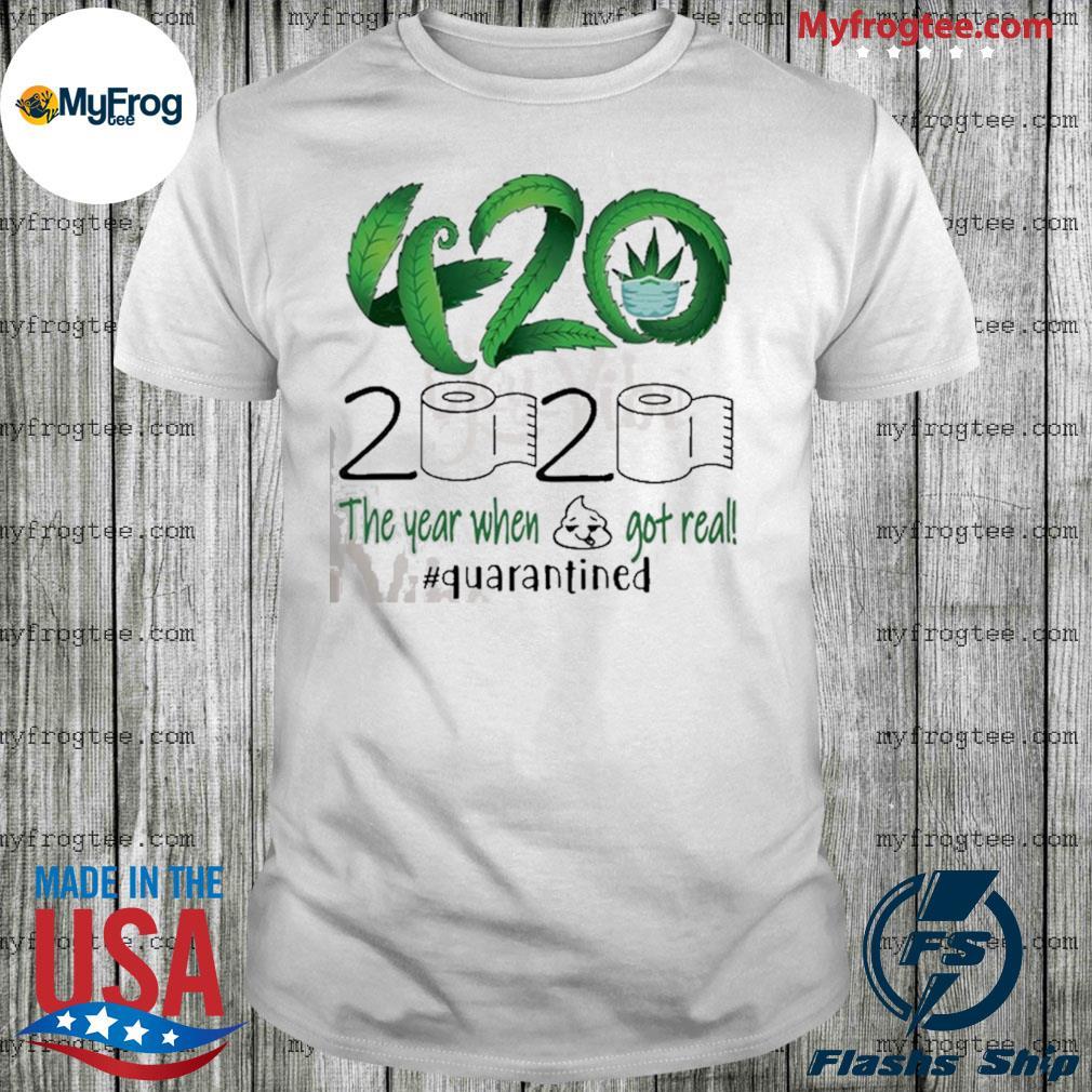 420 Stoner 2020 quarantined shirt