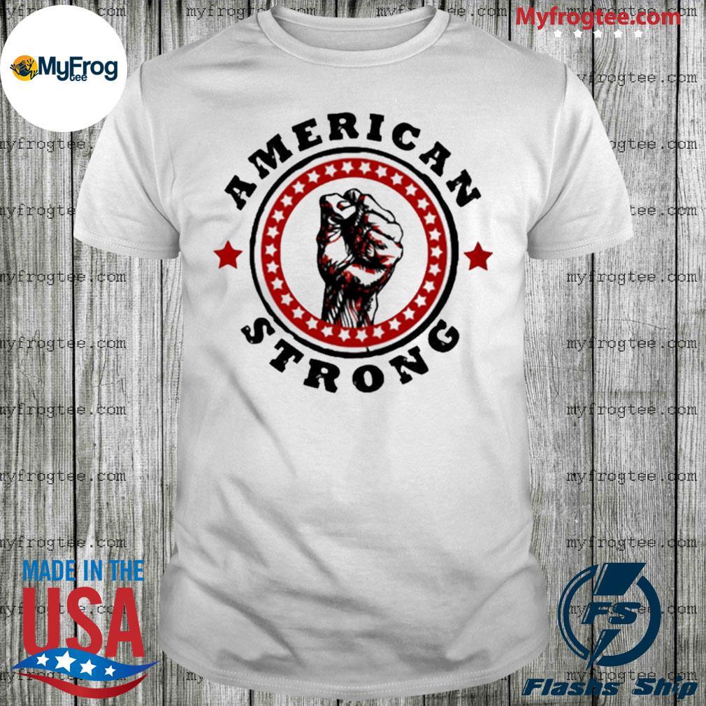 America Strong US hand fist shirt