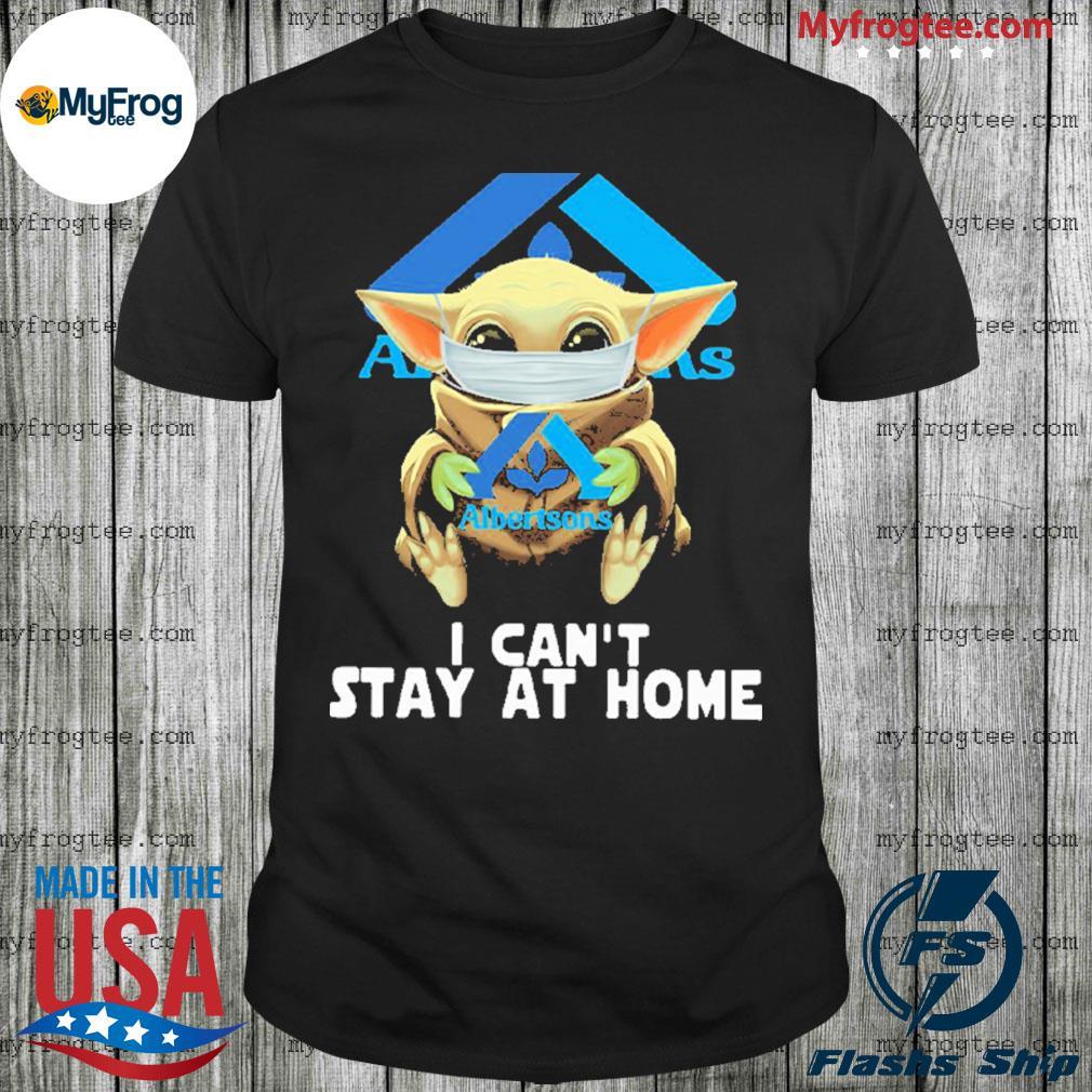 Baby Yoda face mask hug Albertsons I can't stay at home shirt