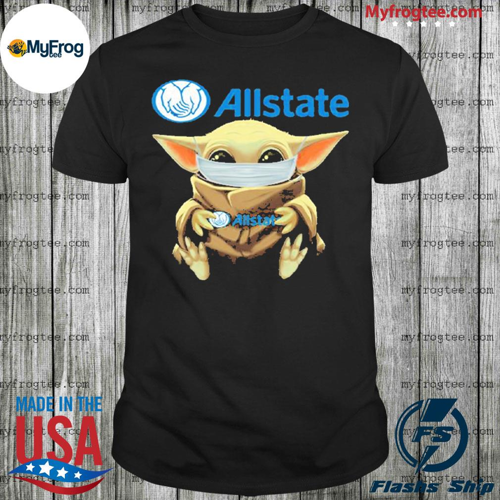Baby yoda face mask hug Allstate I can't stay at home shirt