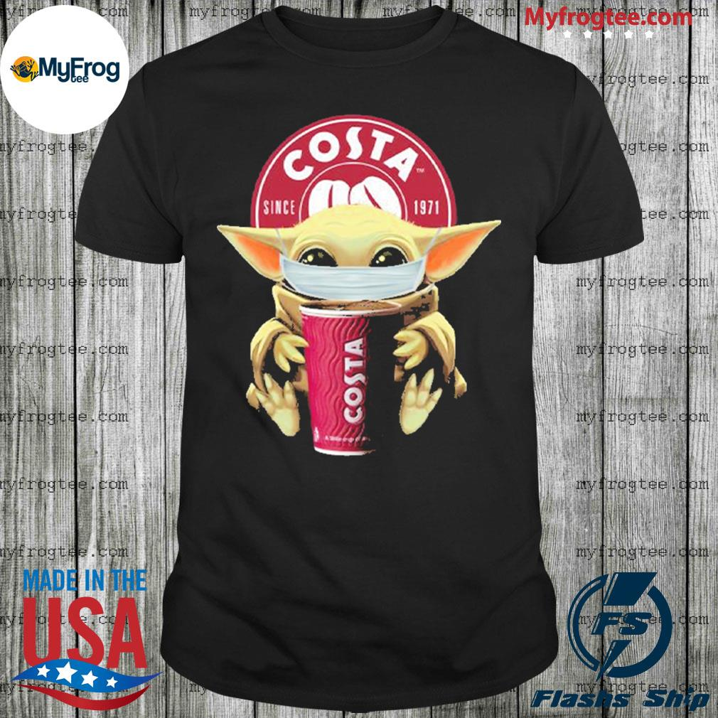 Baby yoda face mask hug Costa Coffee I can't stay at home shirt