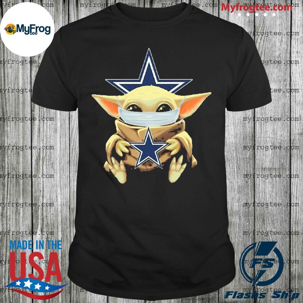 Baby Yoda face mask hug Dallas Cowboys I can't stay at home shirt