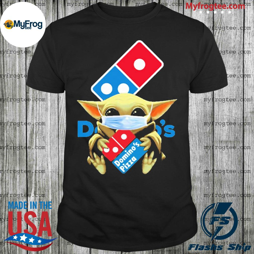 Baby Yoda face mask hug Domino's Pizza I can't stay at home shirt