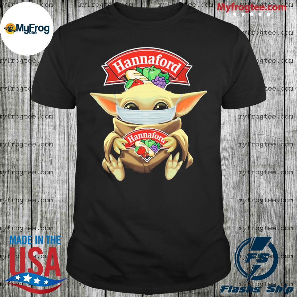 Baby Yoda face mask hug Hannaford I can't stay at home shirt