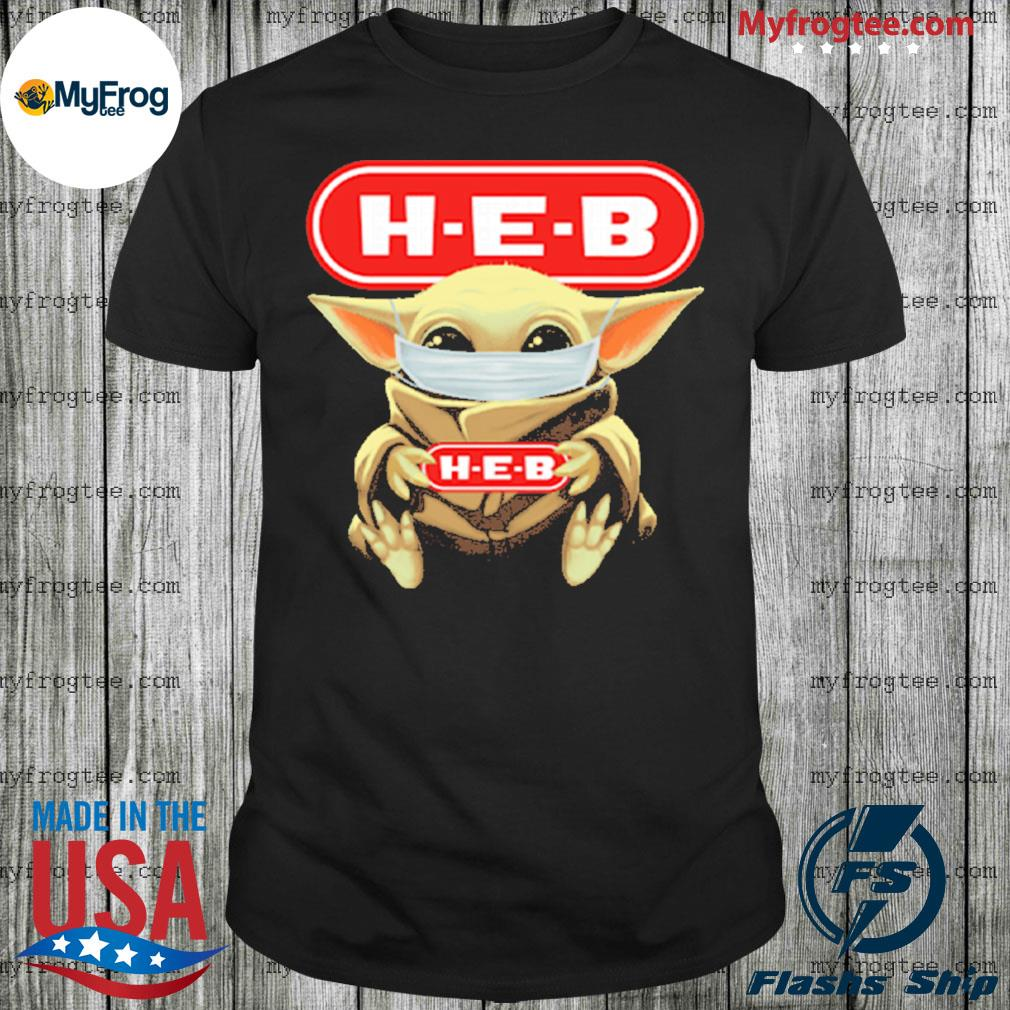 Baby Yoda face mask hug HEB I can't stay at home shirt