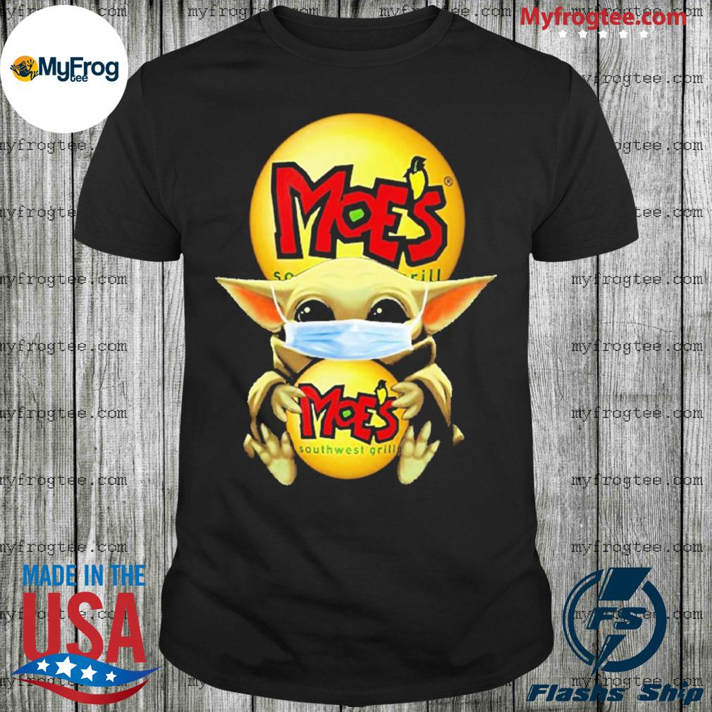 Baby Yoda face mask hug Moe's Southwest I can't stay at home shirt