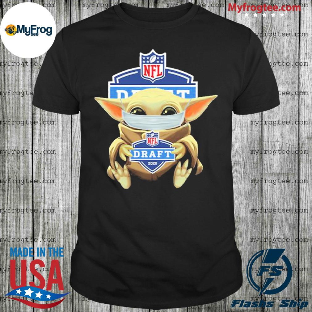 Baby Yoda face mask hug NFL Draft I can't stay at home shirt