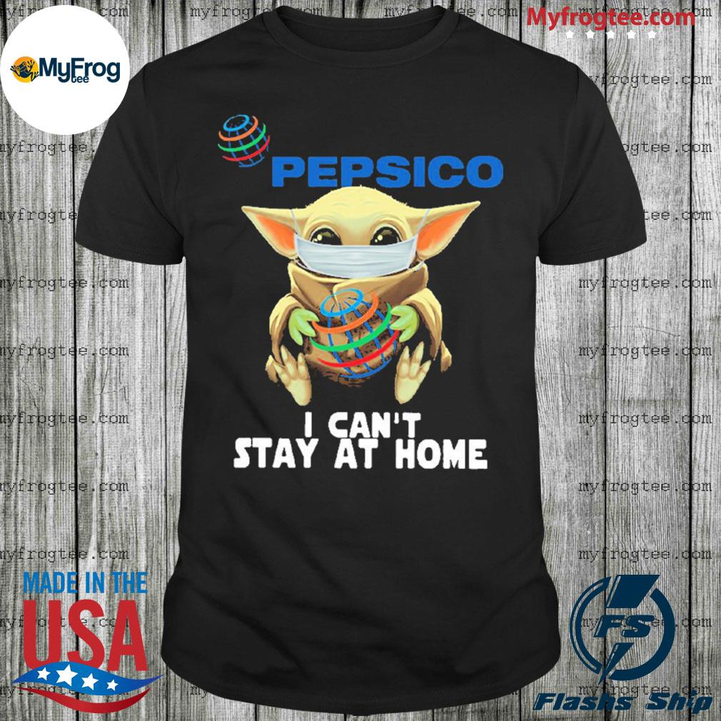 Baby yoda face mask hug Pepsico I can't stay at home shirt