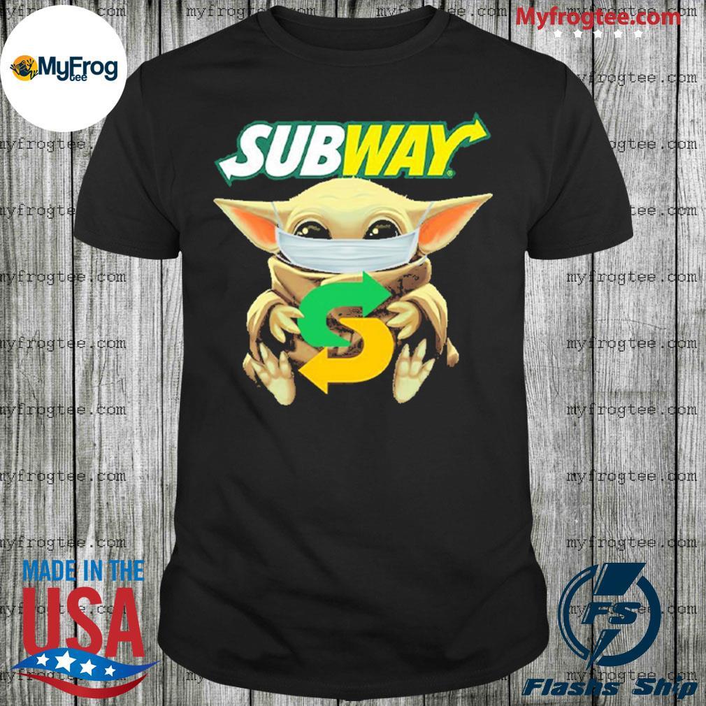 Baby yoda face mask hug Subway I can't stay at home shirt