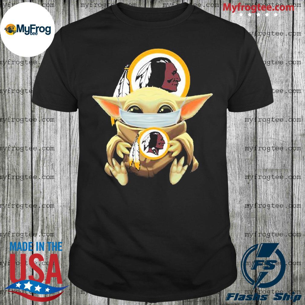 Baby Yoda face mask hug Washington Redskins I can't stay at home shirt
