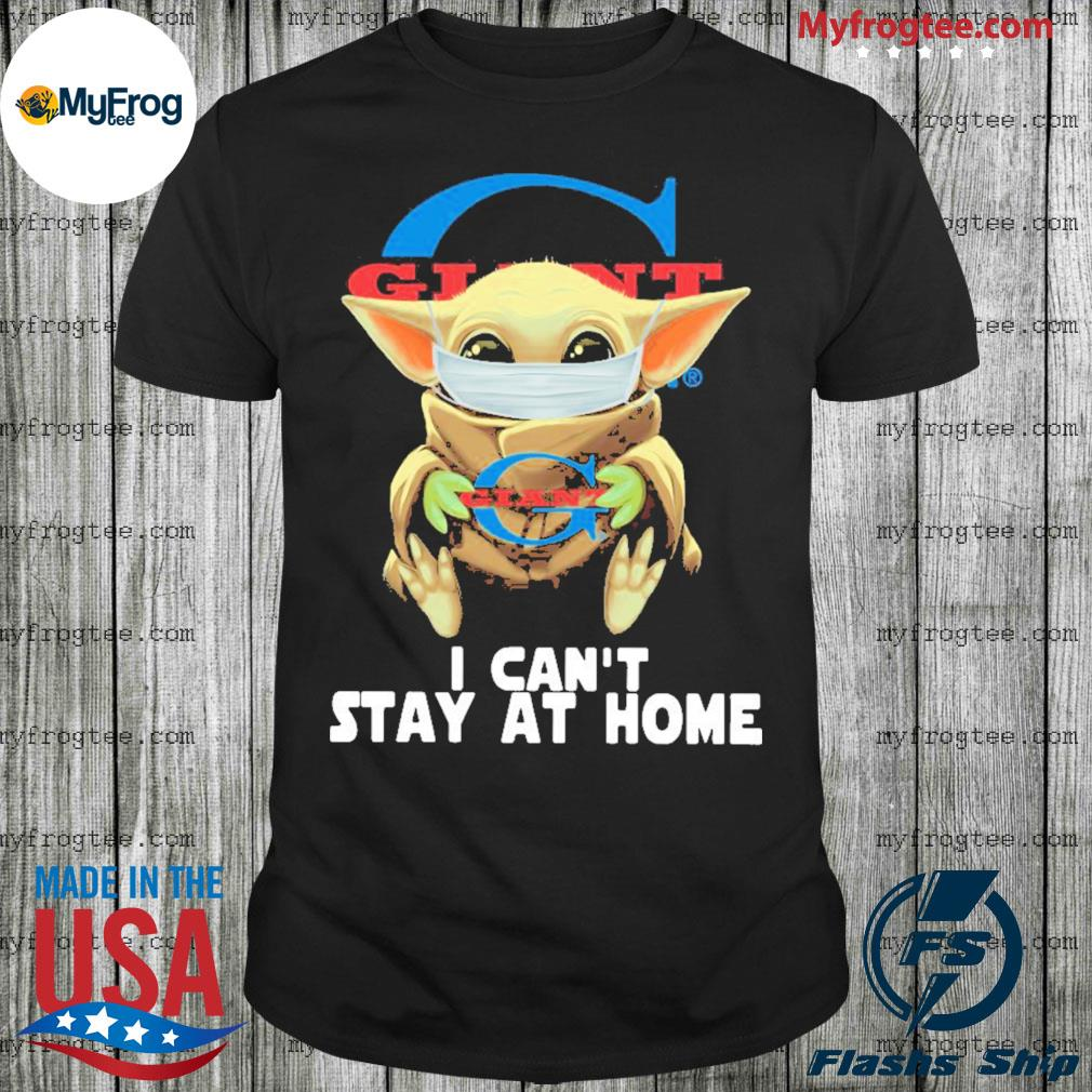 Baby Yoda Face Mask Old Giant Food Can't Stay At Home Shirt