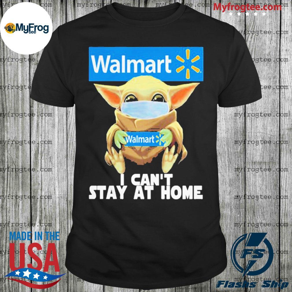 Baby Yoda face mask Walmart can't stay at home shirt