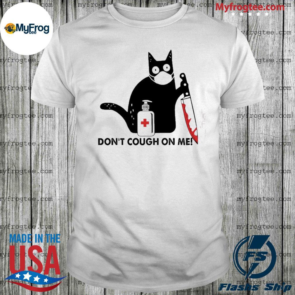 Black cat knife don't cough on me shirt