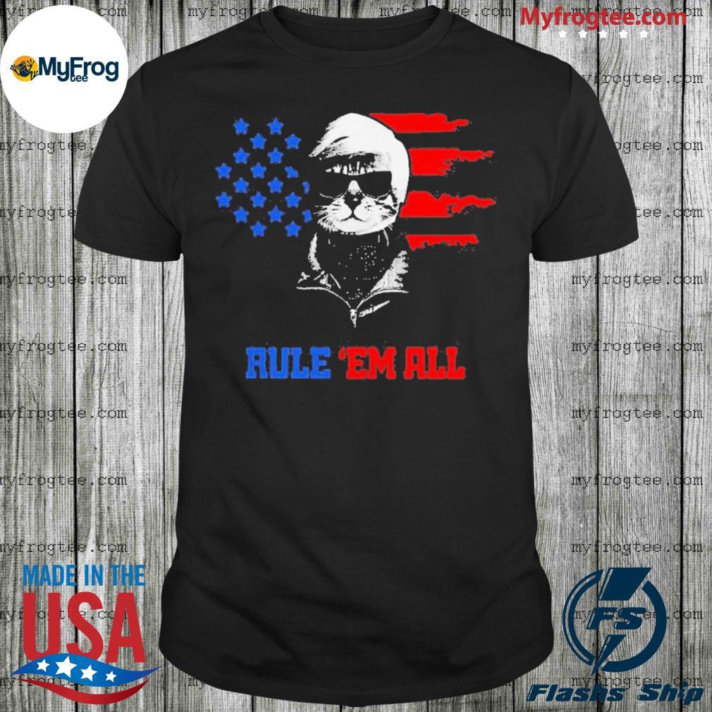 Cat Donald Trump rule 'em all shirt