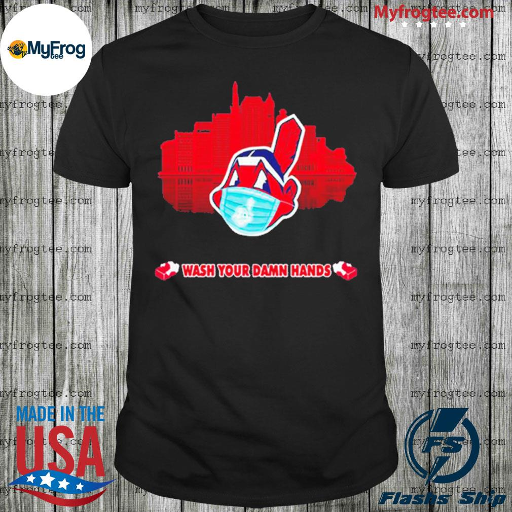 Chief Wash Your Damn Hands Shirt