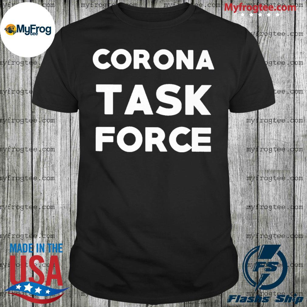 Corona Task Force shirt
