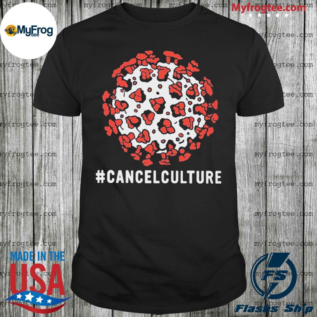 Culture Cancelled shirt