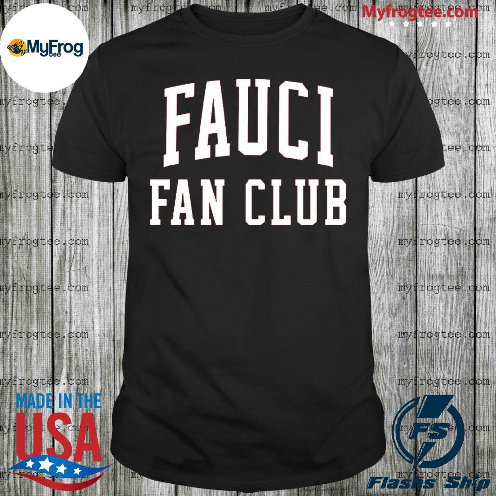 Fauci Fan Club Tee Shirt