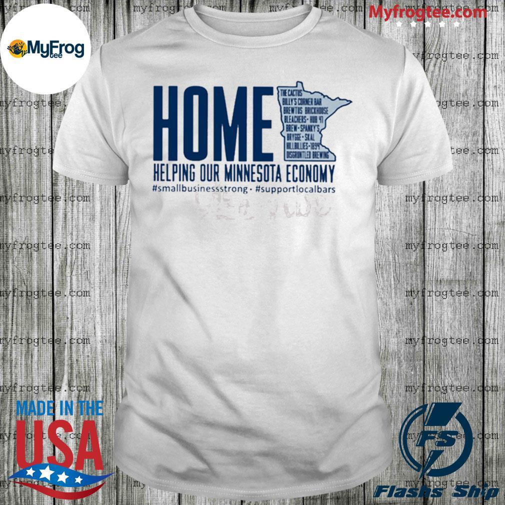Helping Our Minnesota Economy Shirt