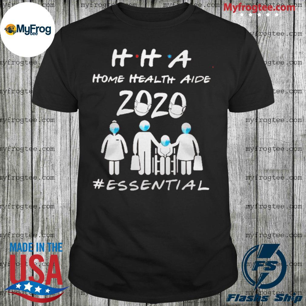 HHA home health aide 2020 essential Shirt