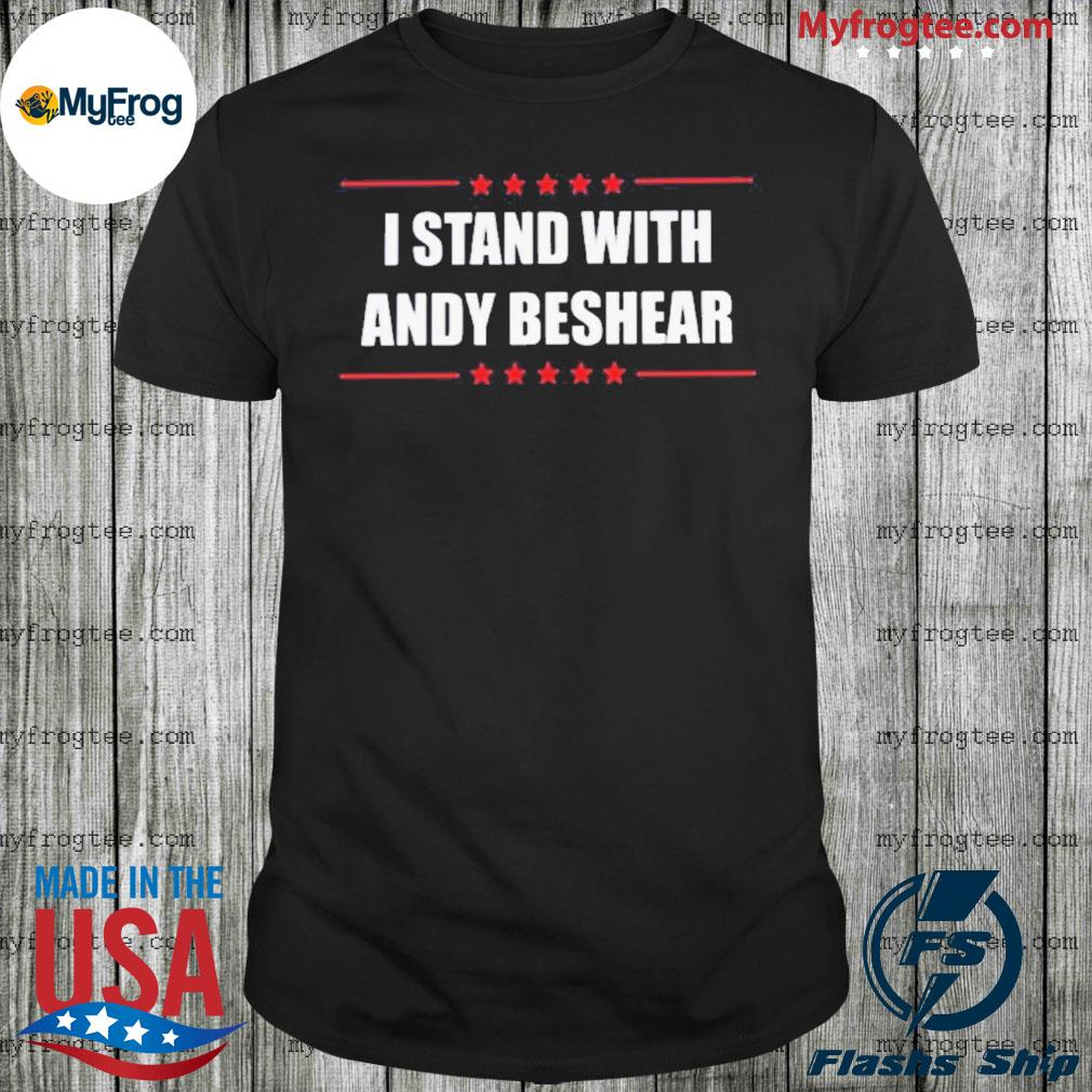 I Stand With Andy Beshear shirt