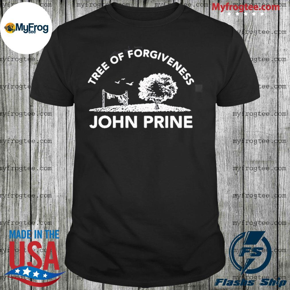 John Prine Tree of Forgiveness shirt