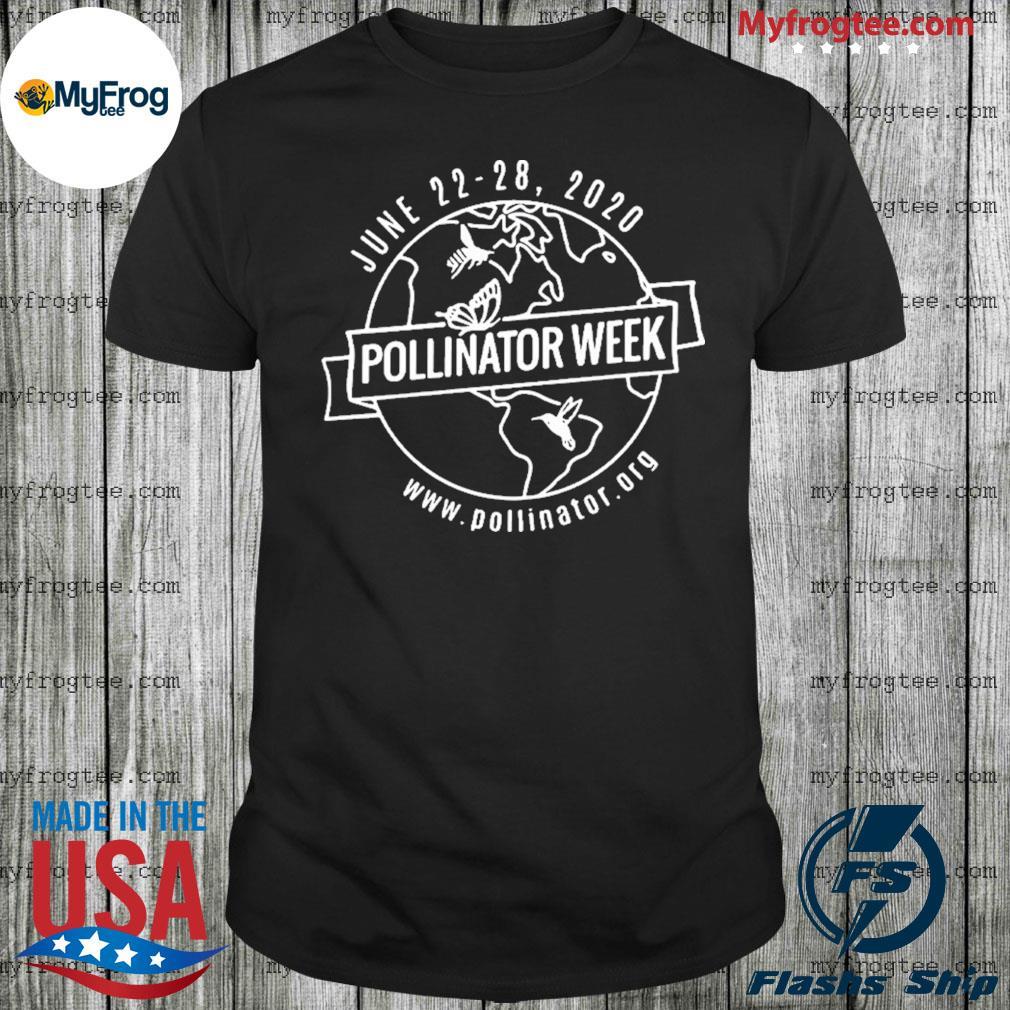 June 22 28 2020 Pollinator Week shirt