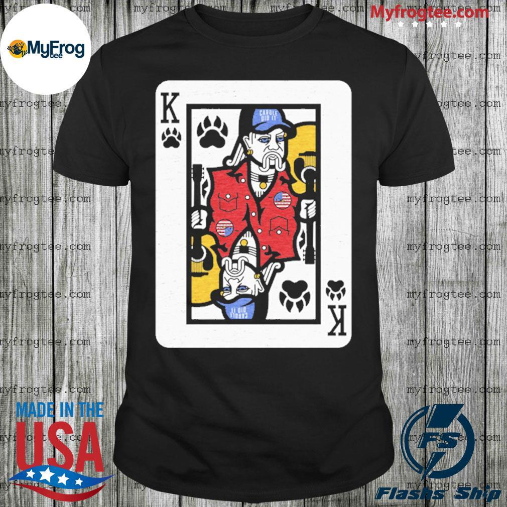 King Of Tigers King Card Joe Exotic Shirt