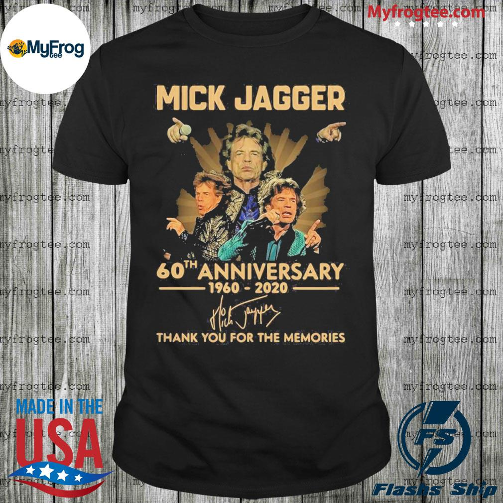 Mick jagger 60th anniversary 1960-2020 signatures thank you for the memories shirt