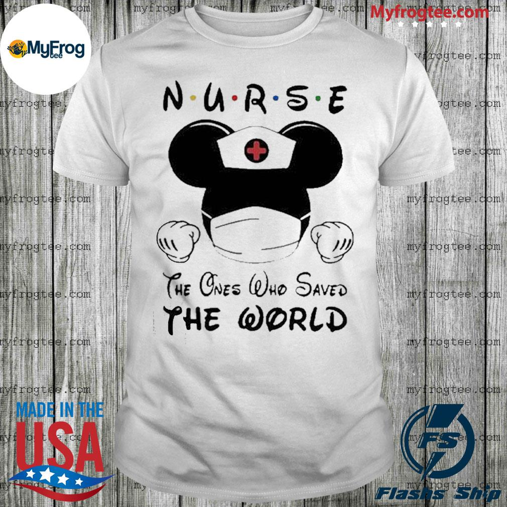 Mickey Mouse Nurse the one who saved the world shirt