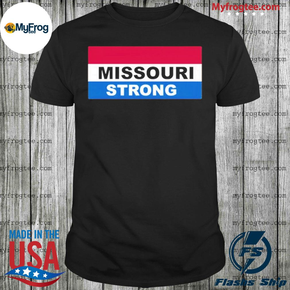 Missouri Strong shirt