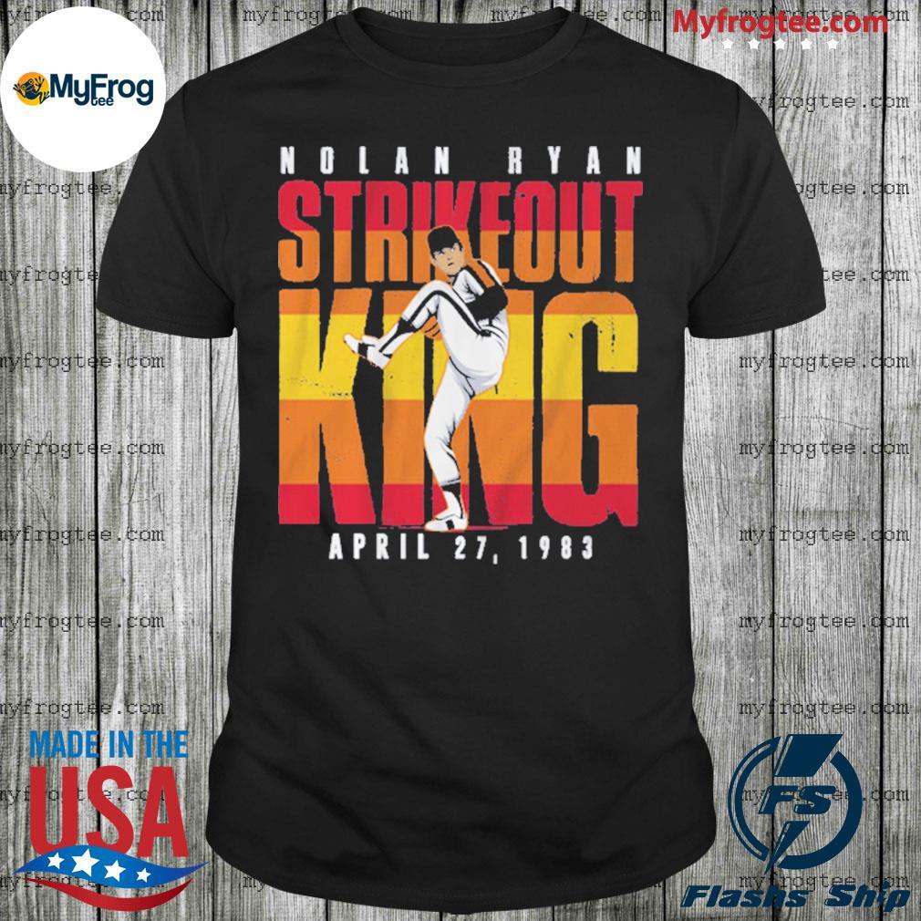 Nolan Ryan Shirt Strikeout King Houston shirt
