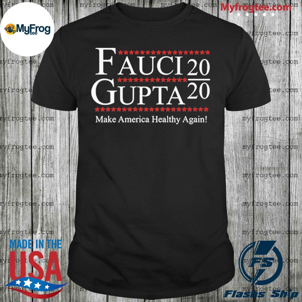 President Fauci Gupta 2020 Pandemic Shirt