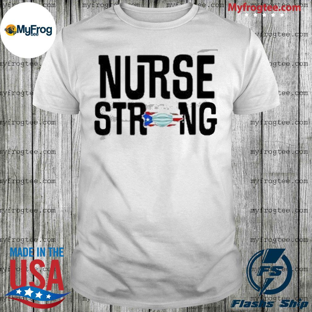 Puerto Rico nurse strong shirt