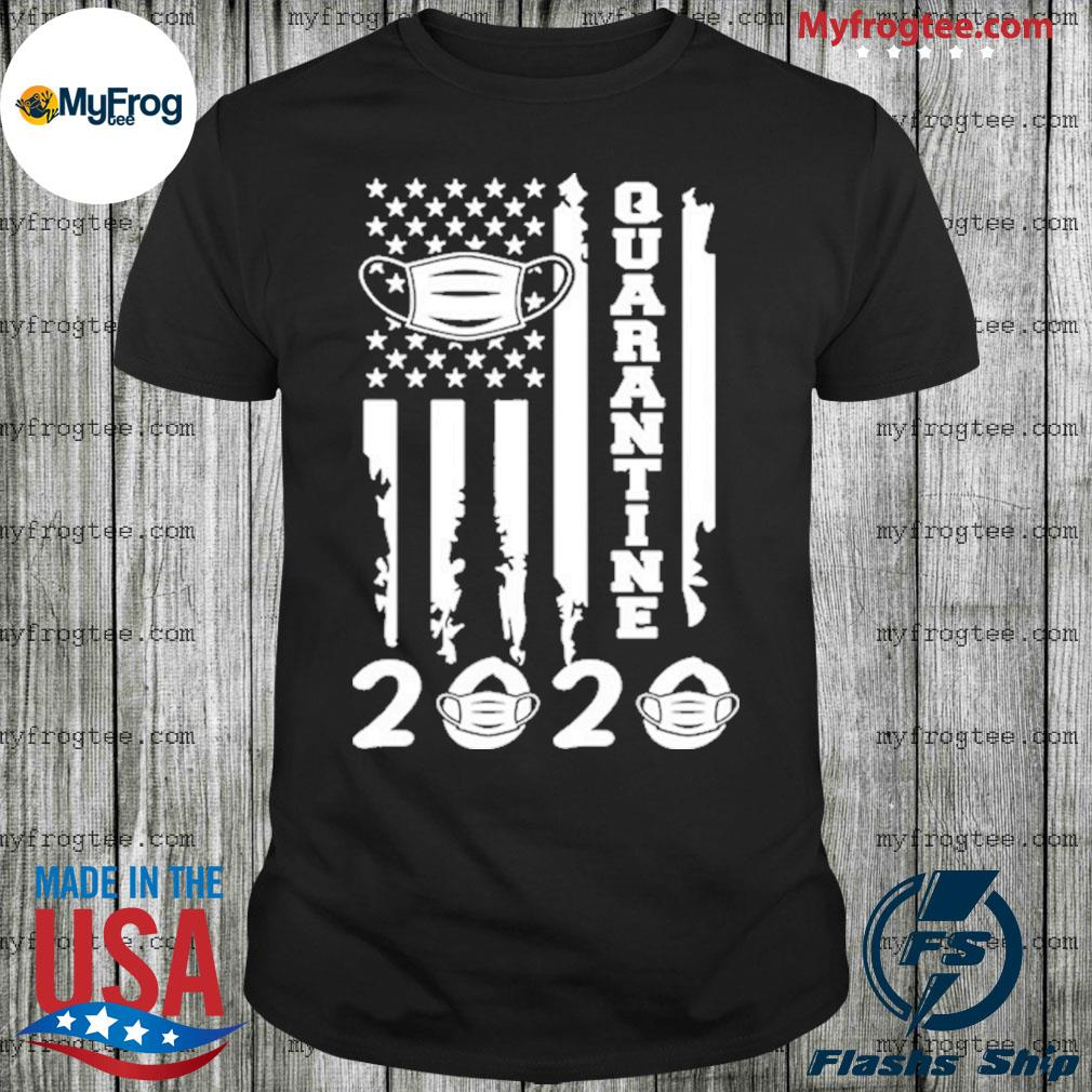 Quarantine 2020 american flag distressed shirt