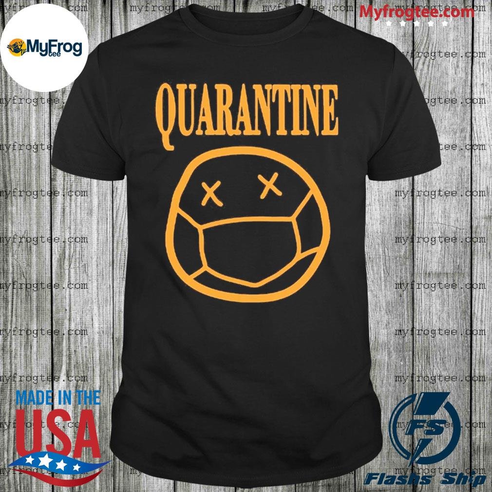 Quarantine mood 2020 shirt