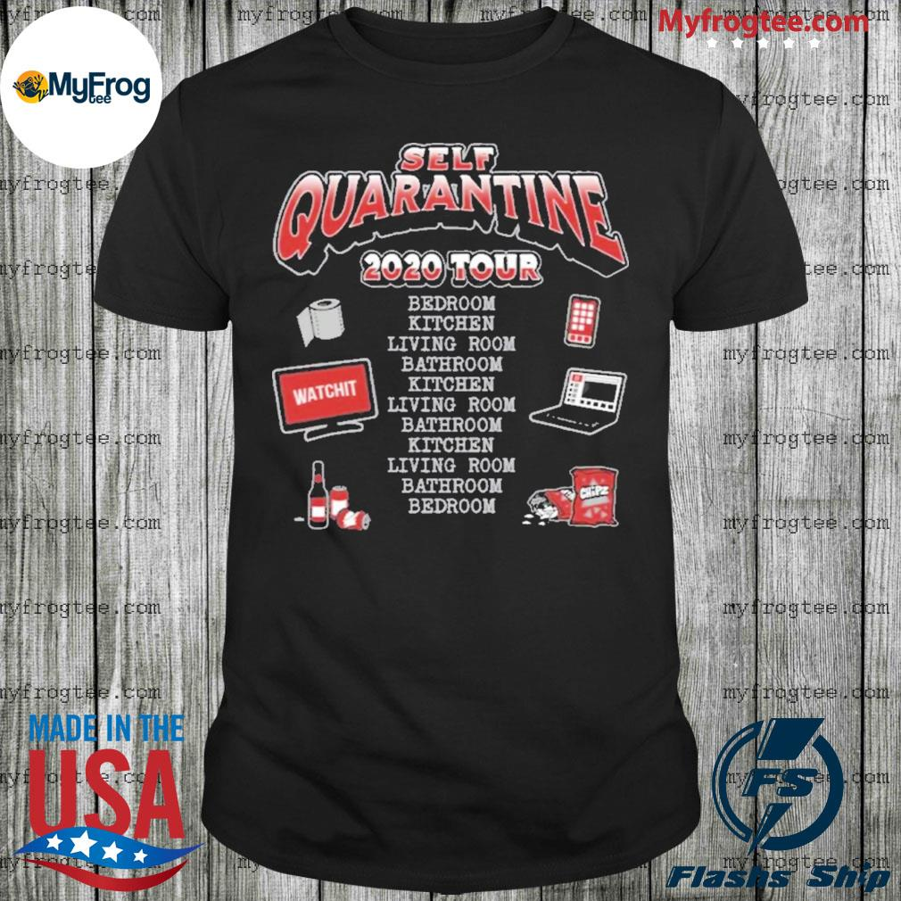 Self Quarantine 2020 Tour shirt