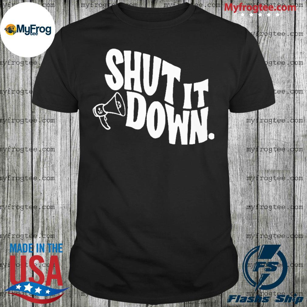 Shut it down 2020 shirt