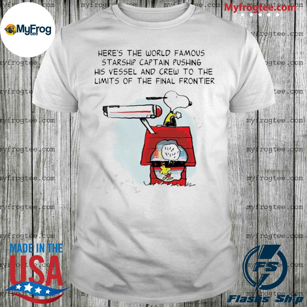 Snoopy here's the world famous starship captain pushing shirt